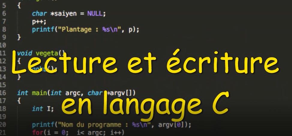 Lecture et écriture en C - Programmation en C