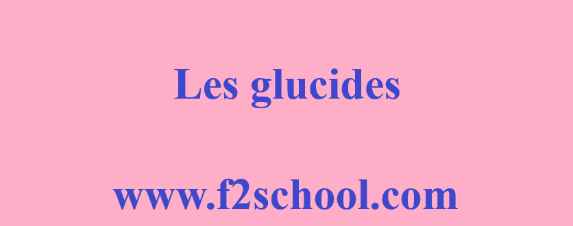 Photo : Glucides - Cours et QCM
