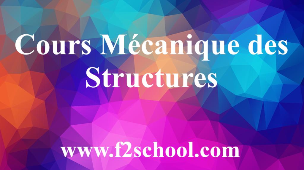 Mécanique des Structures : Cours