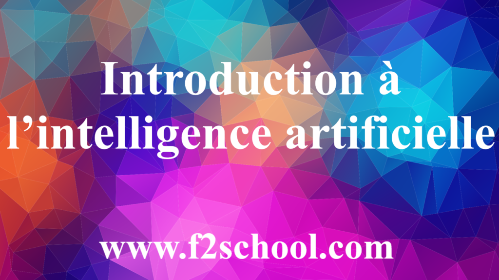 Introduction à l'intelligence artificielle - Cours - IA