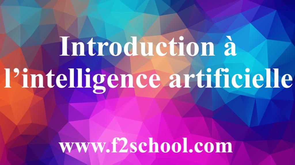 Introduction à l'intelligence artificielle - Cours - IA