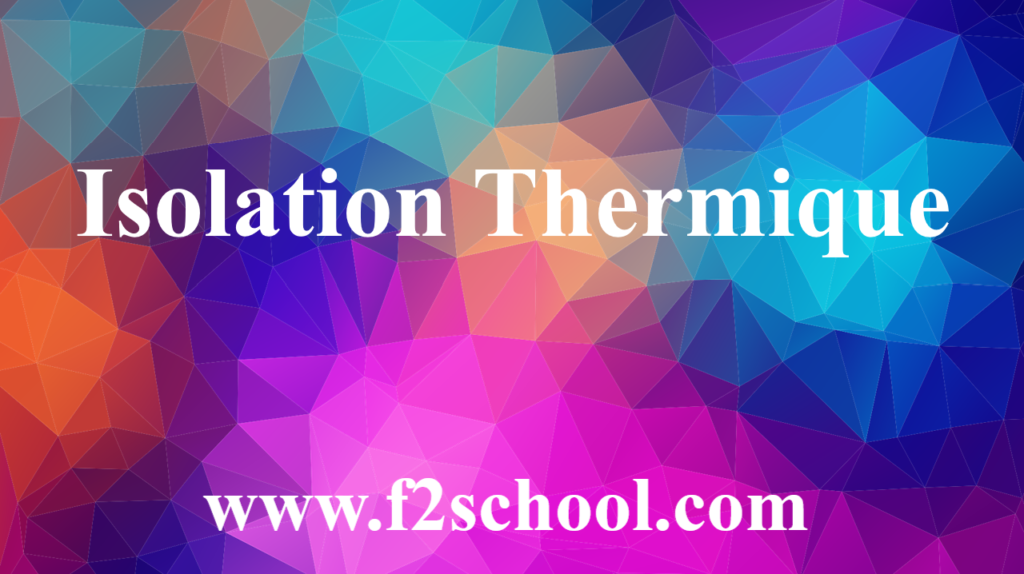 Isolation Thermique - Cours -Génie Civil