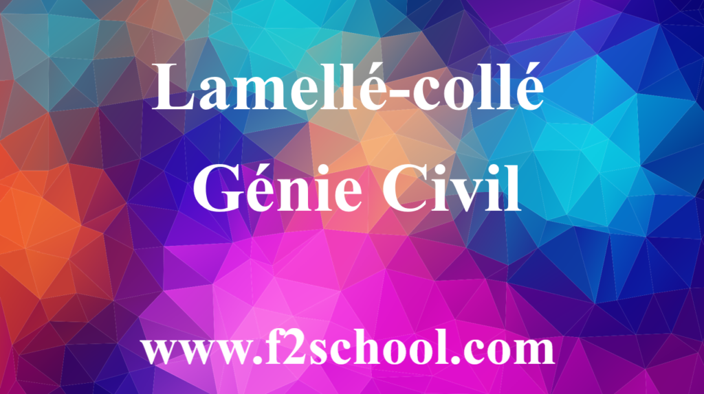 Lamellé-collé - Cours - Génie Civil