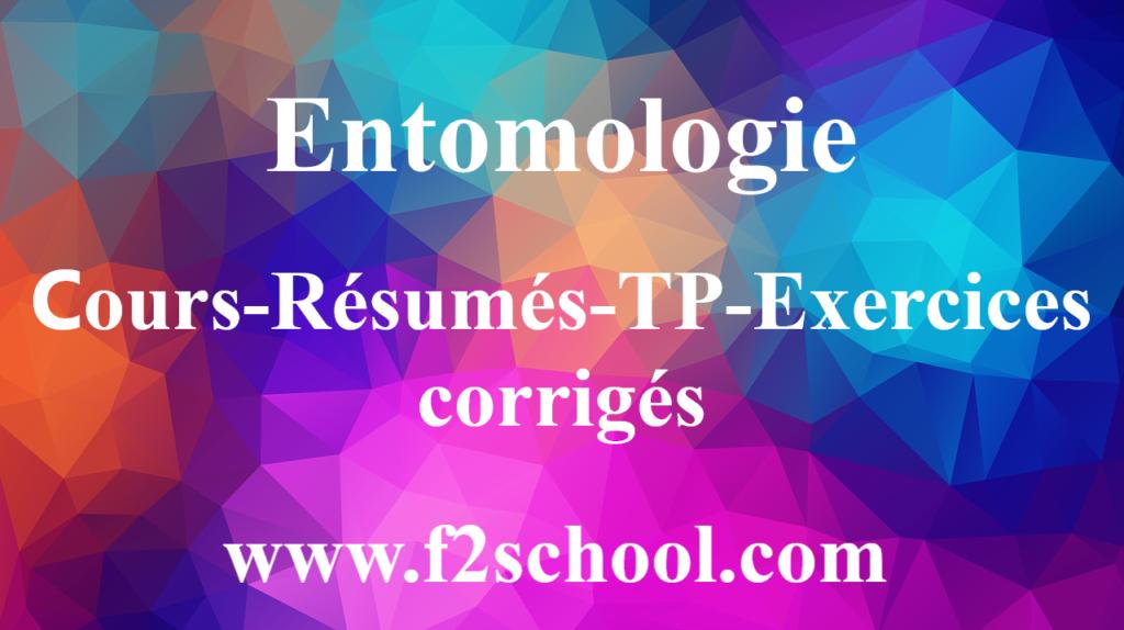 Entomologie : cours-Résumés-TP-Exercices corrigés