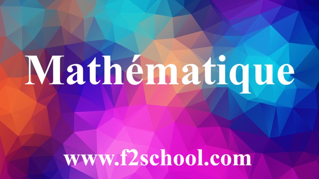 Mathématique: cours-Résumés-TD-Exercices et examens corrigés