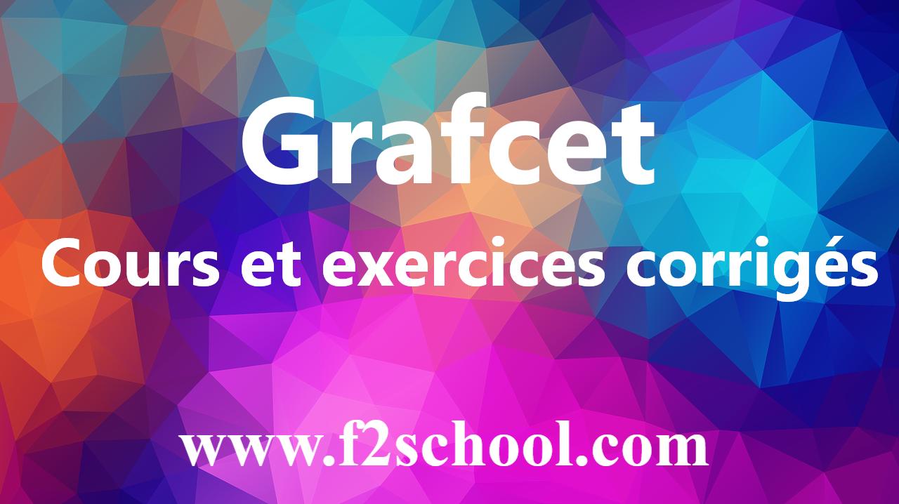 Grafcet Cours Et Exercices Corriges Pdf F2school