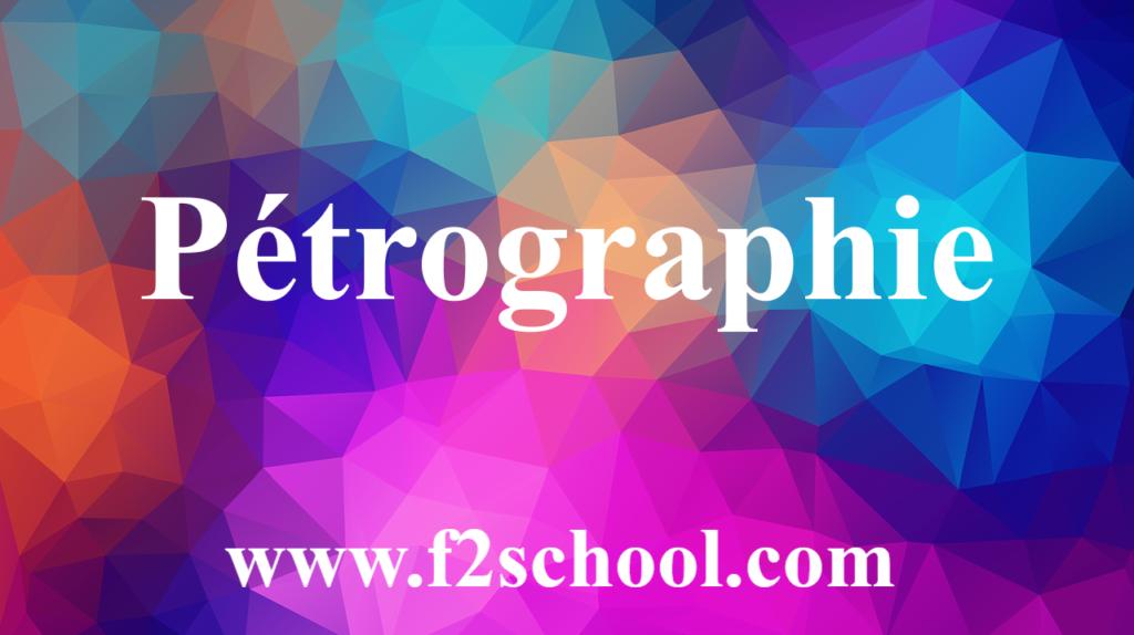 Pétrographie - Cours - Géologie