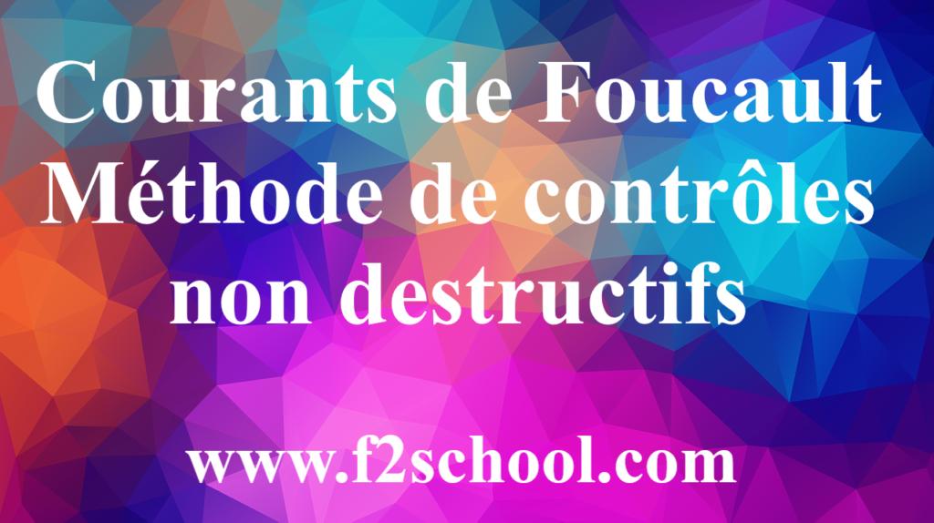 Courants de Foucault – Méthode de contrôles non destructifs