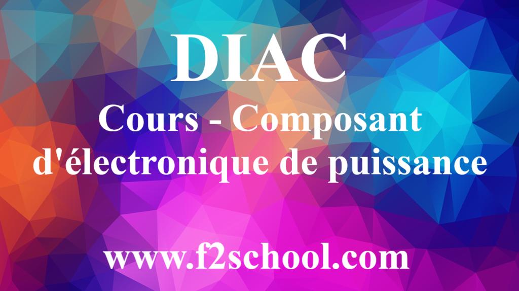 DIAC - Cours - Composant d'électronique de puissance
