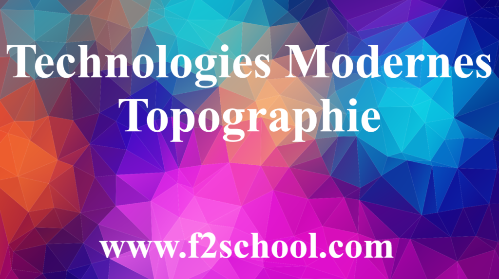 Technologies Modernes - Topographie