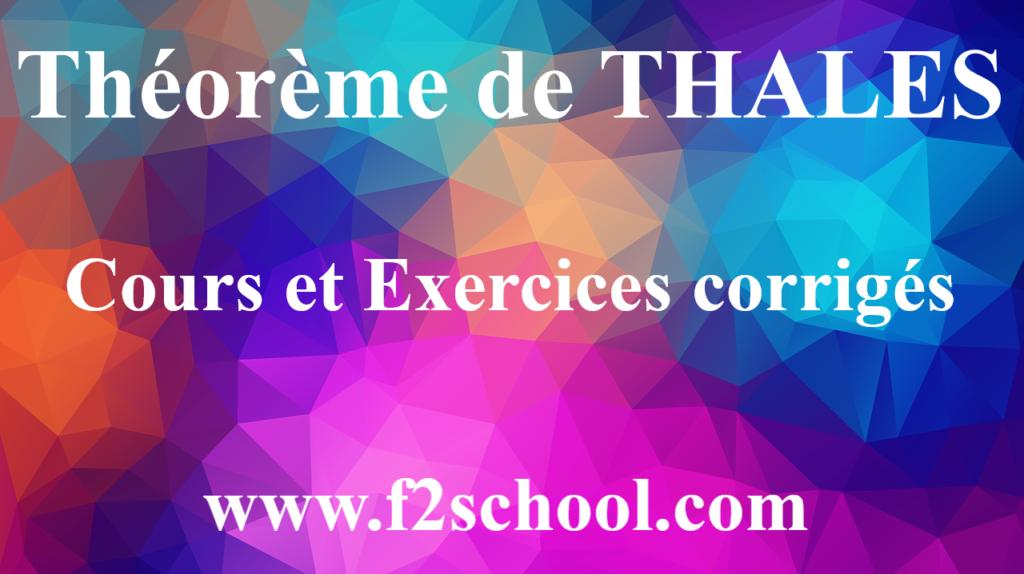Théorème de THALES – Cours et Exercices corrigés