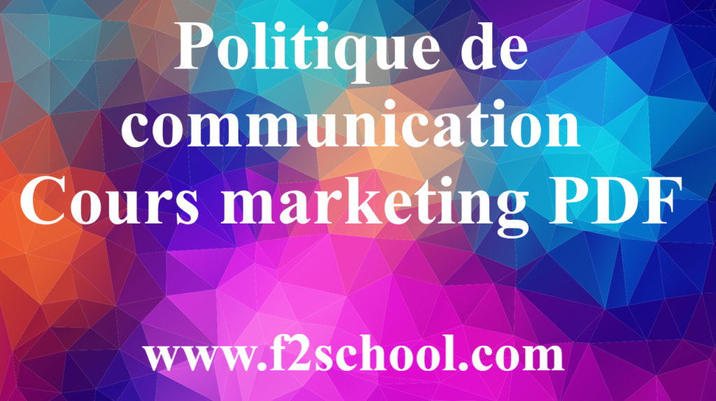 Politique de communication - Cours marketing PDF