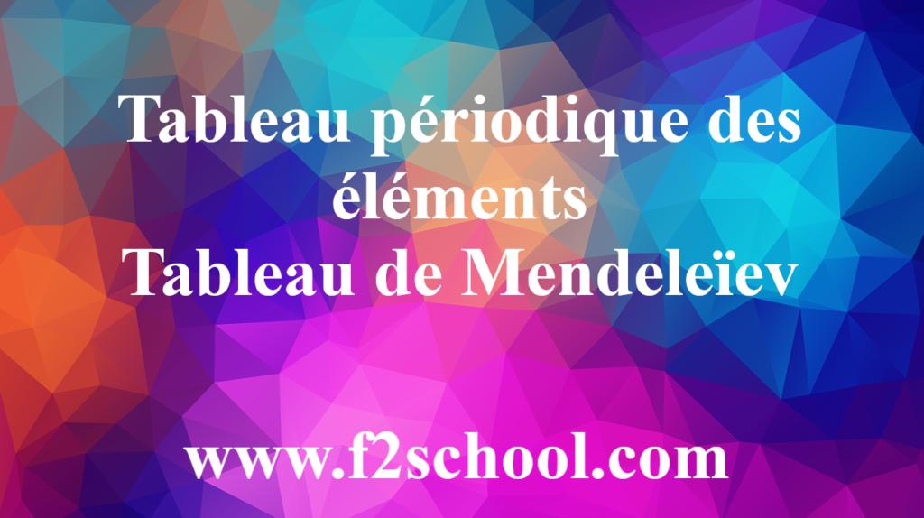 Tableau périodique des éléments-Tableau de Mendeleïev PDF