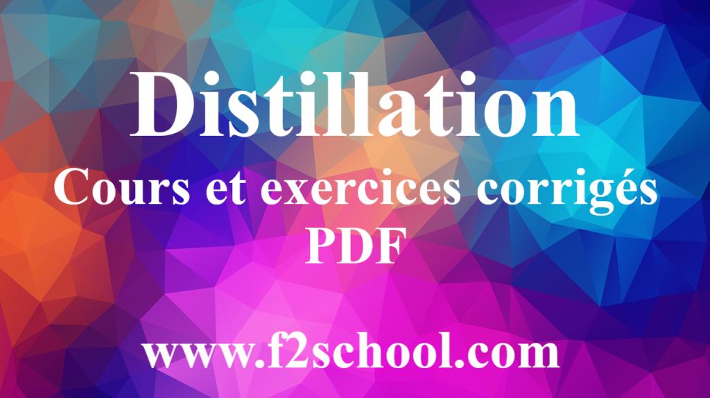 Distillation cours et exercices corrigés PDF